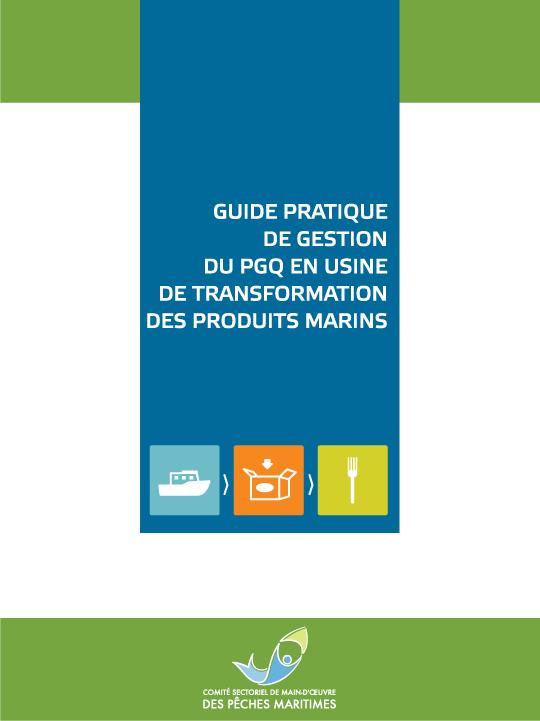 guide pratique de gestion du pgq en usine de transformation des produits marins csmopm. Black Bedroom Furniture Sets. Home Design Ideas